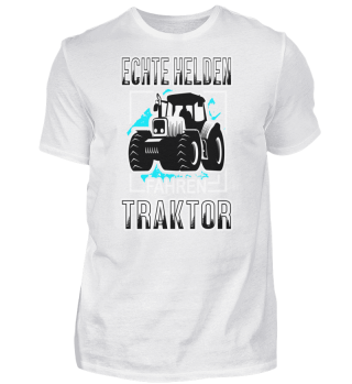 Echte helden fahren traktor