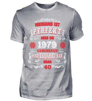 40. Geburtstag T-Shirt 1979