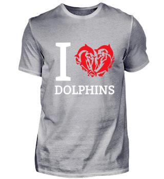 I Love Dolphins - Ich Liebe Delphine