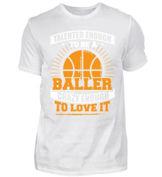 Basketball Baller Shirt Talented Enough
