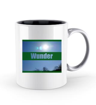 Tasse Wunder
