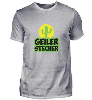 Geiler Stecher