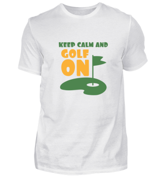 Keep calm and golf on