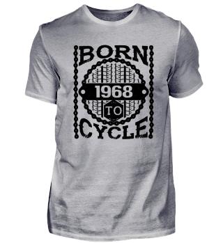 Born to Cycle Schwarz 1968 bday