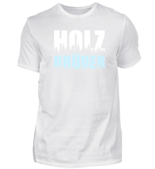 HOLZ BRÜDER SHIRT