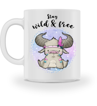 stay wild and free Tasse