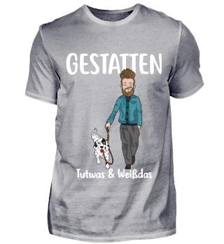 Gestatten; Tutwas- Herren Shirt