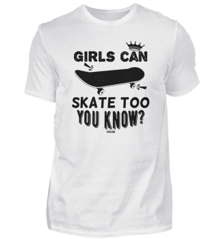 Girls can also go Skateboard