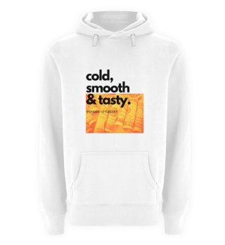 Hoodie Cold Smooth and Tasty Orange