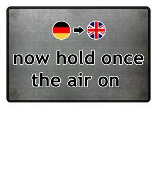 Wortwörtlich Deutsch Englisch - air
