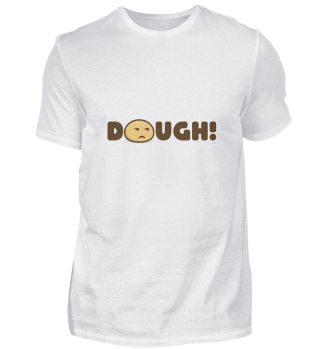 Dough shirt for sweets lovers