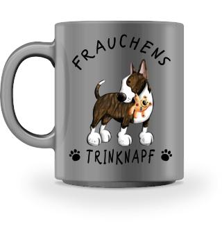Frauchens Trinknapf Bullterrier Tasse