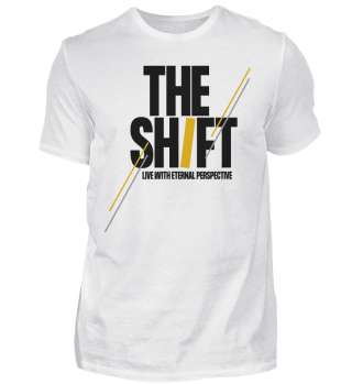 THE SHIFT T-Shirt Unisex White (verschiedene Varianten)