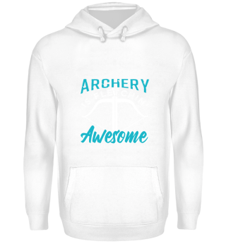 Archery Is Fletching Awesome Archer Gift