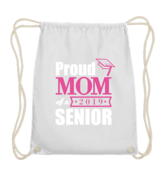 Proud Mom of a Senior 2019 - Gift Idea