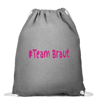 #Team Braut-JGA Gymsac