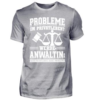Für jede Anwältin Ohne Privatleben Jura
