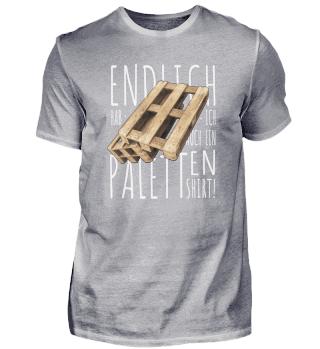 Endlich Paletten Shirt oder Pailletten?