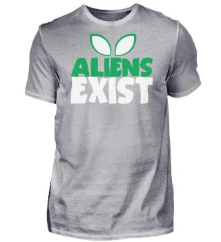 Aliens Exist Saying Joke Alien