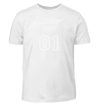 *LIMITIERT* Daddy's Boy 01 - T-Shirt