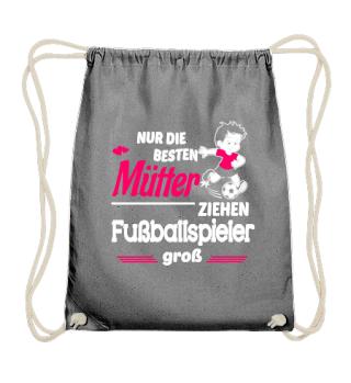 Mama - Fußballspieler großziehen