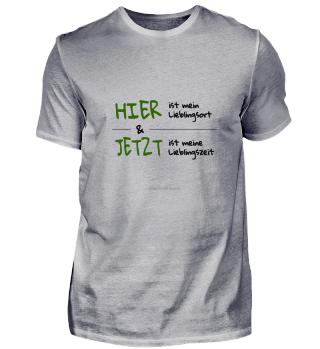 Spruch Hier und Jetzt (bunt hell)
