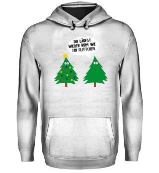 Weihnachten Weihnachtsbaum Spruch lustig