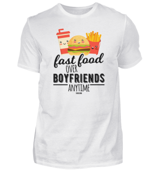 Fast Food Over Boyfriends Anytime