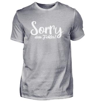 Sorry dein Fehler
