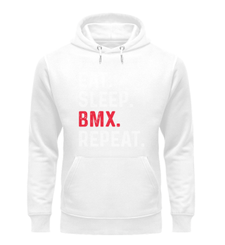 Eat Sleep BMX Repeat Bicycle Motocross G