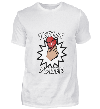 TERLIK POWER SHIRT FUNSHIRT, Türkisch