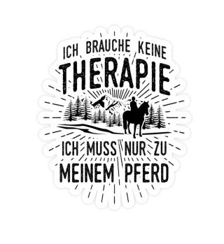 Aufkleber Reiter: Therapie? Lieber Pferd