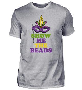 Show Me the Beads Mardi Gras
