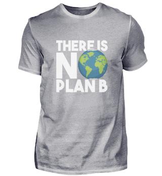 Kein Plan B Erde Öko Nachhaltigkeit Umwe