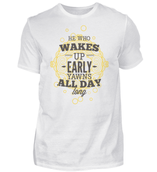 He Who Wakes Up Early Ally Day
