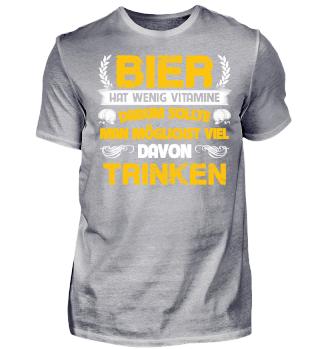 VITAMINE DARUM SOLLTE MAN MGLICHST T-SHIRT BIER