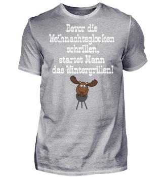 Wintergrillen Spruch T-Shirt