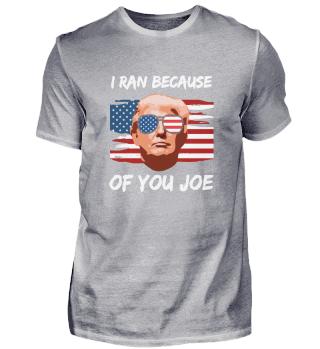 Trump Debate 2020 I Ran Because Of You
