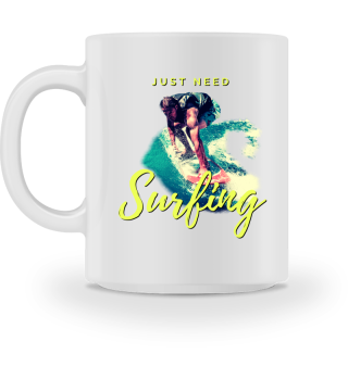 Just need Surfing - Accessoires