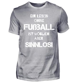 Ein Leben ohne Fußball