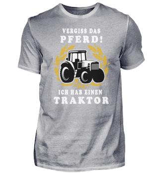 vergiss das pferd ich hab traktor