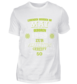 50. Geburtstag T-Shirt Legenden Mai 1969