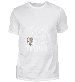 D001-0125A Proud Physicist Physiker - Aw