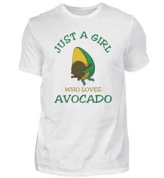 Just A Girl Who Loves Avocado vegan