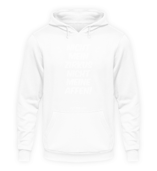 Nicht mein Zirkus - Words on Shirts