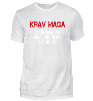 Krav Maga is Hebrew for, beat the shit
