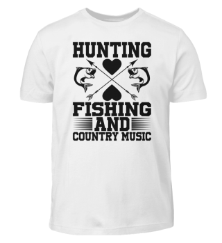 hunting fishing and country music