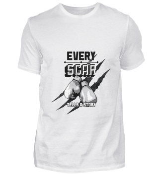 Every Scar Tells A Story Boxing Sports