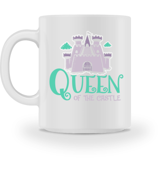 Queen of the Castle Mutter Kaffeetasse