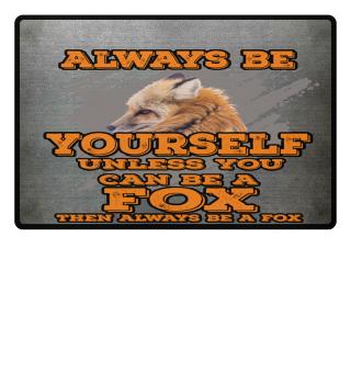 always be a fox